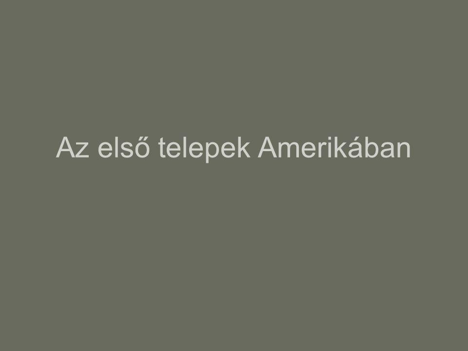 Az első telepek Amerikában