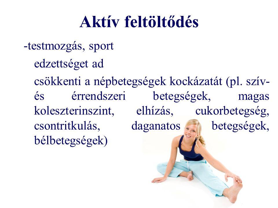 Aktív feltöltődés -testmozgás, sport edzettséget ad