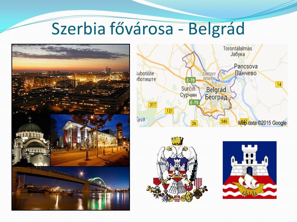 Szerbia fővárosa - Belgrád