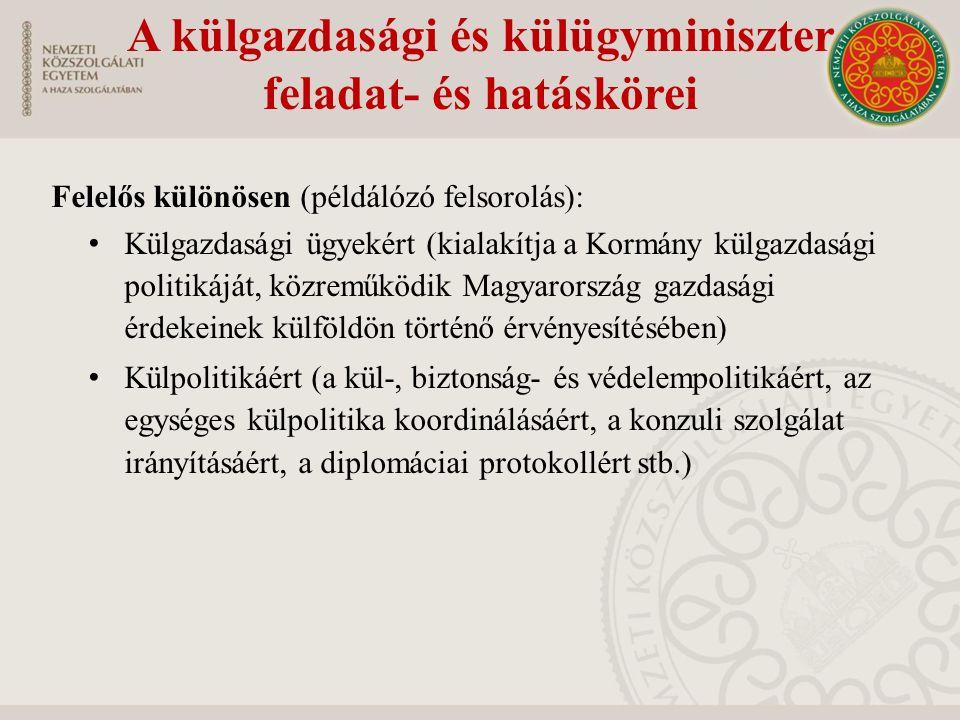 A külgazdasági és külügyminiszter feladat- és hatáskörei