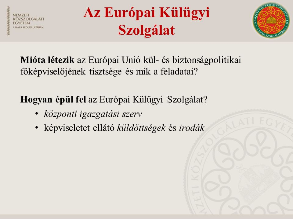 Az Európai Külügyi Szolgálat
