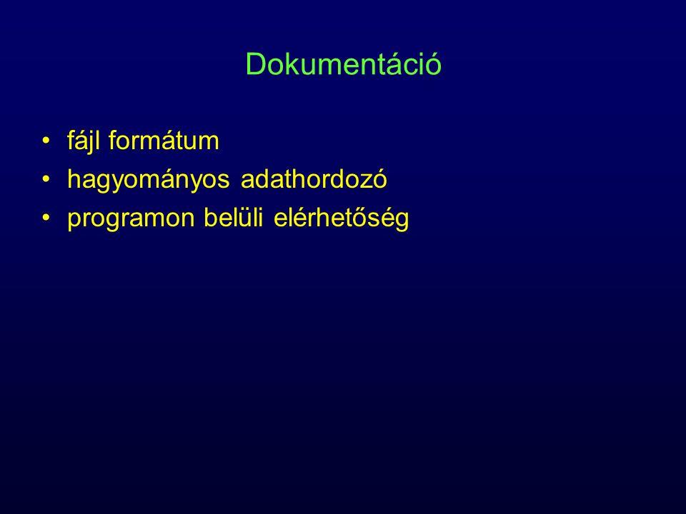 Dokumentáció fájl formátum hagyományos adathordozó
