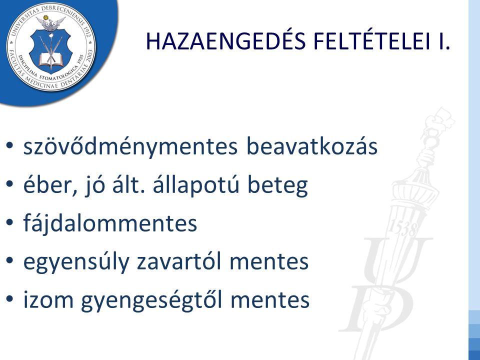 HAZAENGEDÉS FELTÉTELEI I.