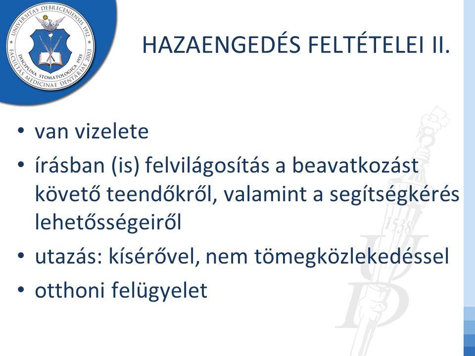 HAZAENGEDÉS FELTÉTELEI II.