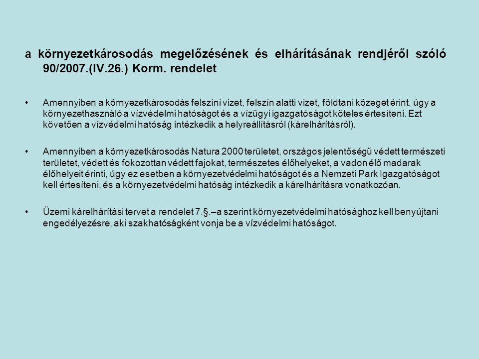 a környezetkárosodás megelőzésének és elhárításának rendjéről szóló 90/2007.(IV.26.) Korm. rendelet