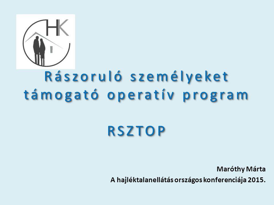 Rászoruló személyeket támogató operatív program RSZTOP