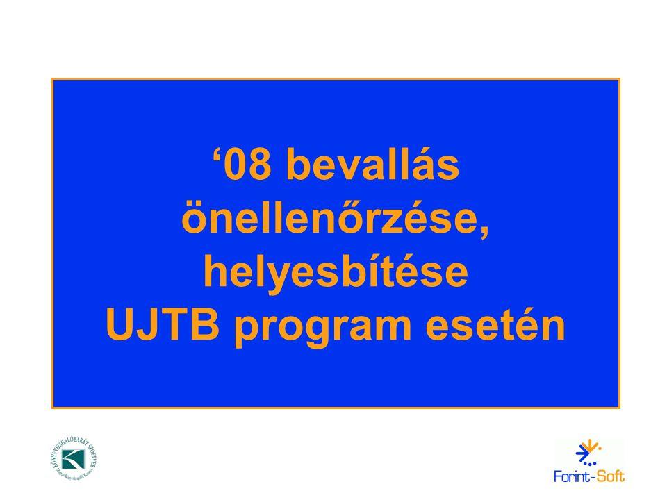 '08 bevallás önellenőrzése, helyesbítése UJTB program esetén