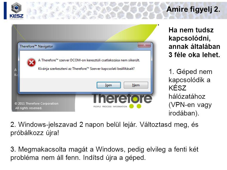 Amire figyelj 2. Ha nem tudsz kapcsolódni, annak általában 3 féle oka lehet. 1. Géped nem kapcsolódik a KÉSZ hálózatához (VPN-en vagy irodában).