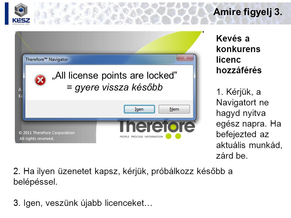 """All license points are locked = gyere vissza később"