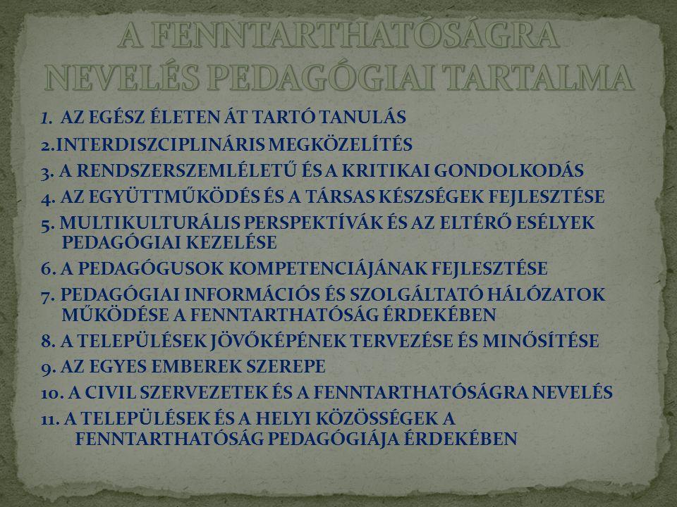 A FENNTARTHATÓSÁGRA NEVELÉS PEDAGÓGIAI TARTALMA