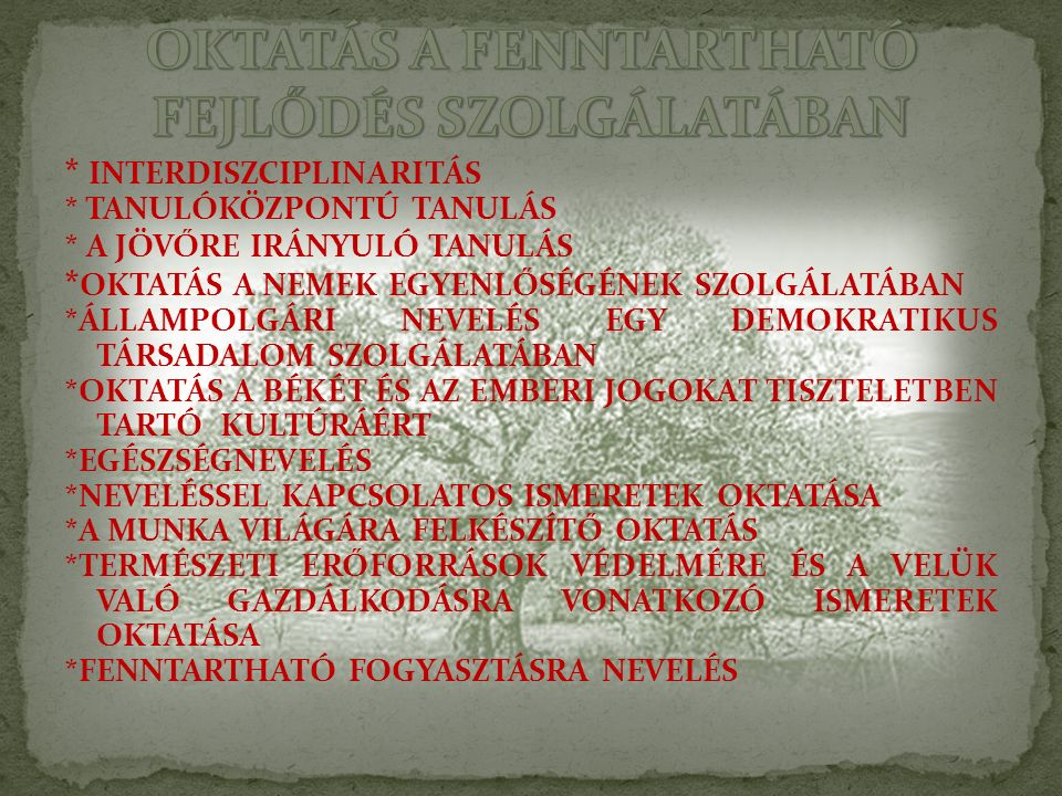 OKTATÁS A FENNTARTHATÓ FEJLŐDÉS SZOLGÁLATÁBAN