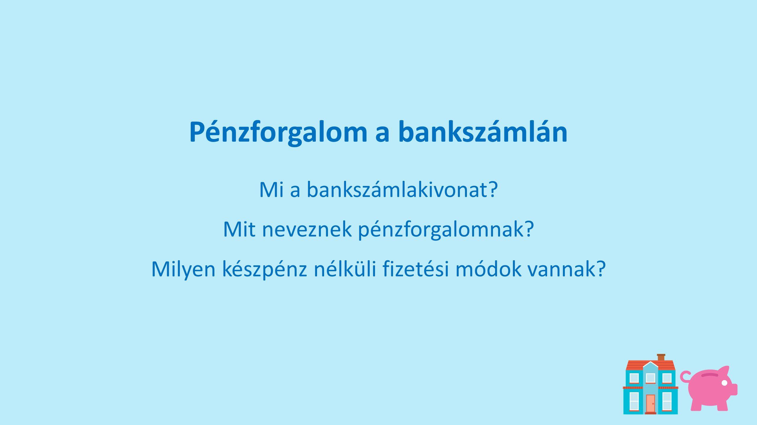 Pénzforgalom a bankszámlán
