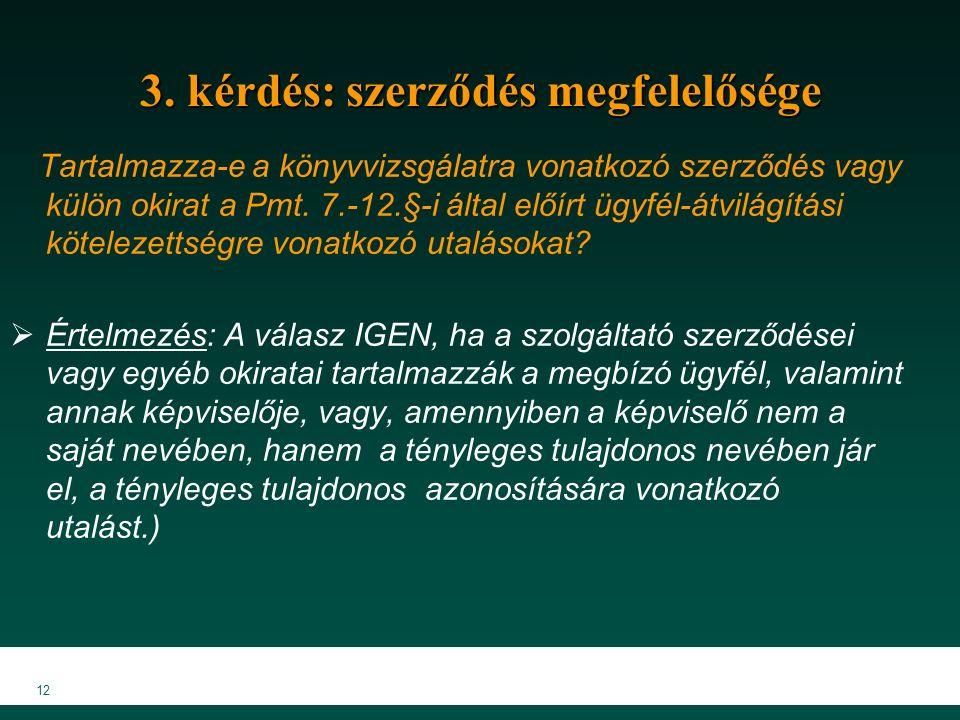 3. kérdés: szerződés megfelelősége