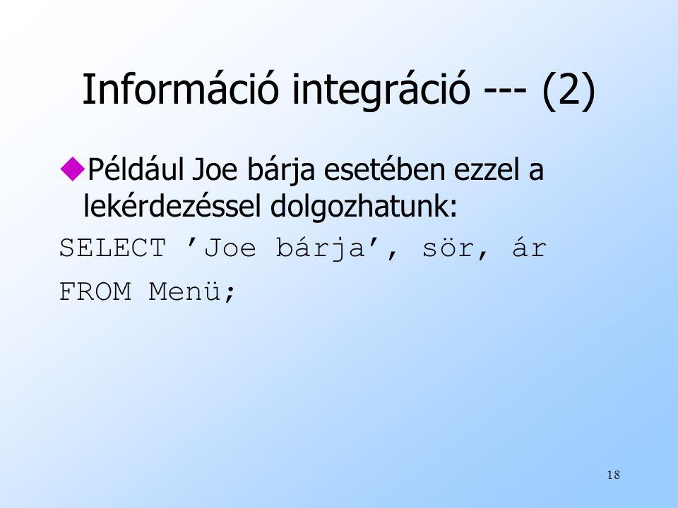 Információ integráció --- (2)