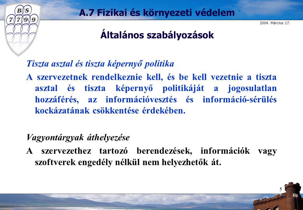 A.7 Fizikai és környezeti védelem Általános szabályozások