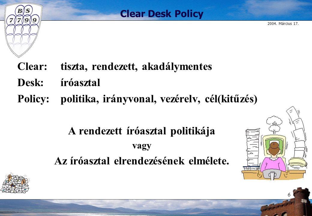 A rendezett íróasztal politikája Az íróasztal elrendezésének elmélete.