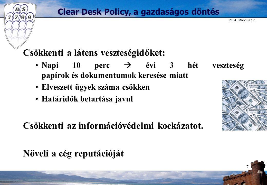 Clear Desk Policy, a gazdaságos döntés