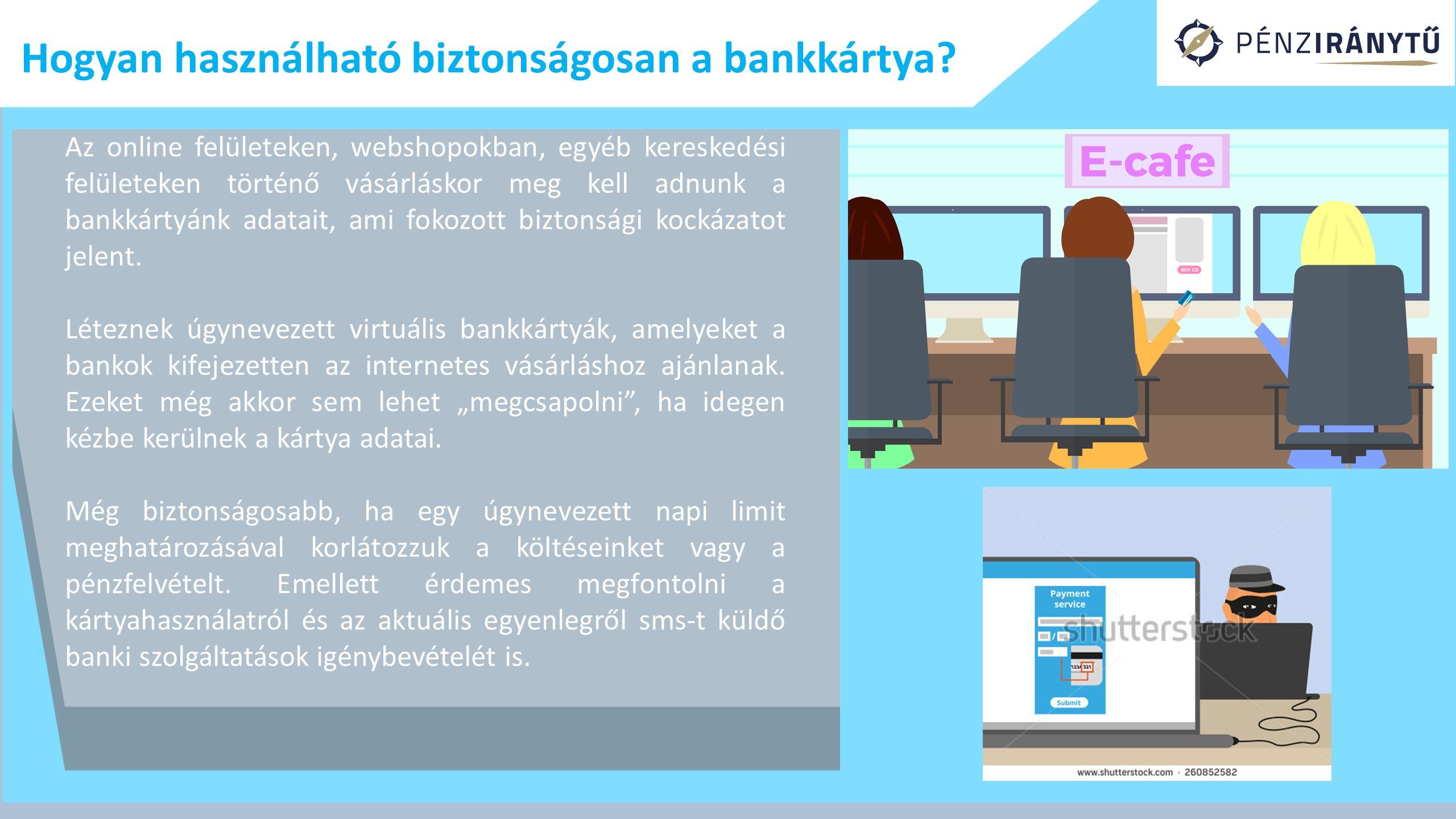 Hogyan használható biztonságosan a bankkártya