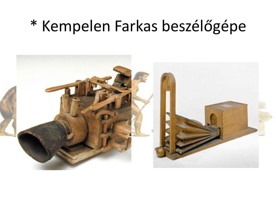 * Kempelen Farkas beszélőgépe