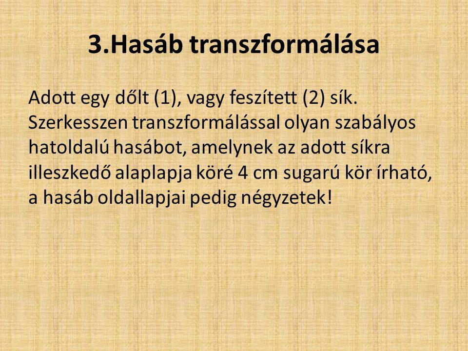 3.Hasáb transzformálása