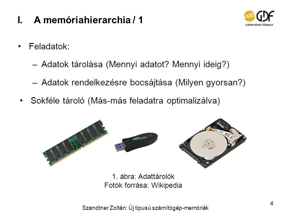 A memóriahierarchia / 1 Feladatok: