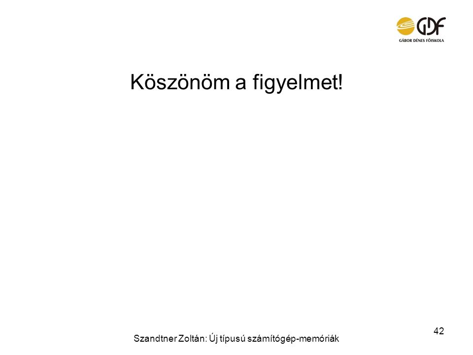 Szandtner Zoltán: Új típusú számítógép-memóriák
