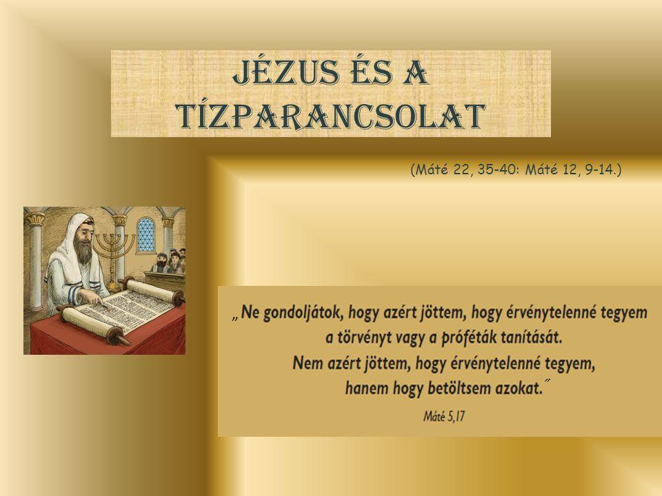 Jézus és a tízparancsolat