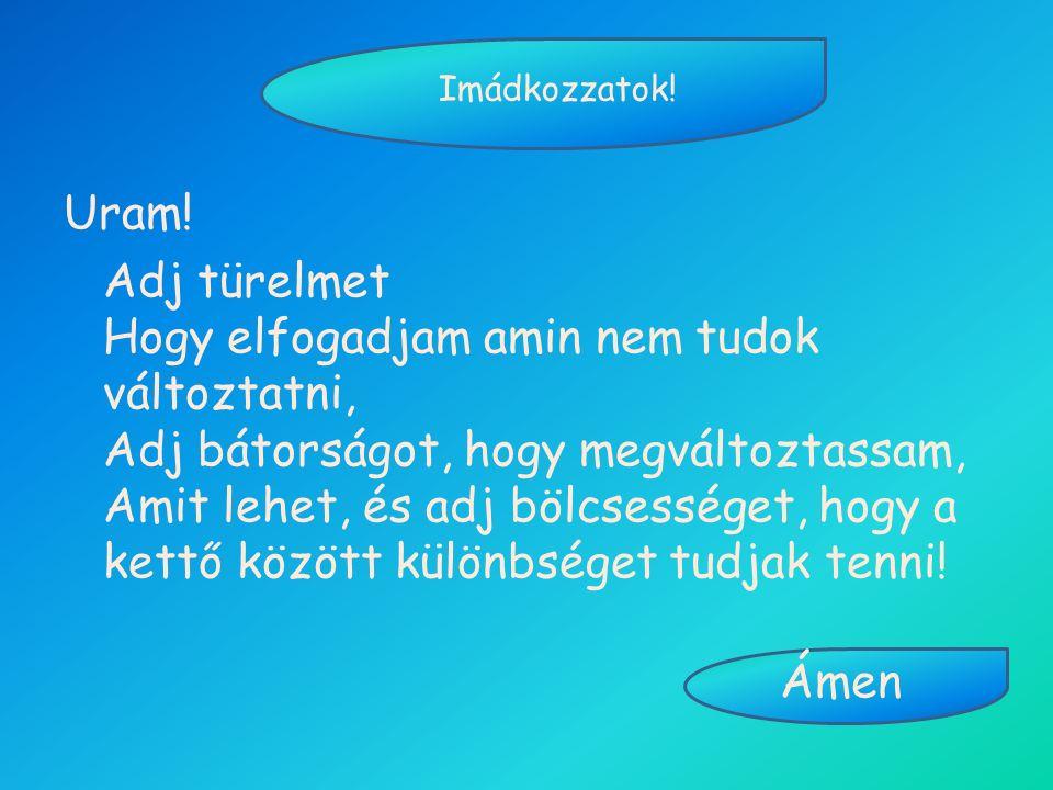 Imádkozzatok!
