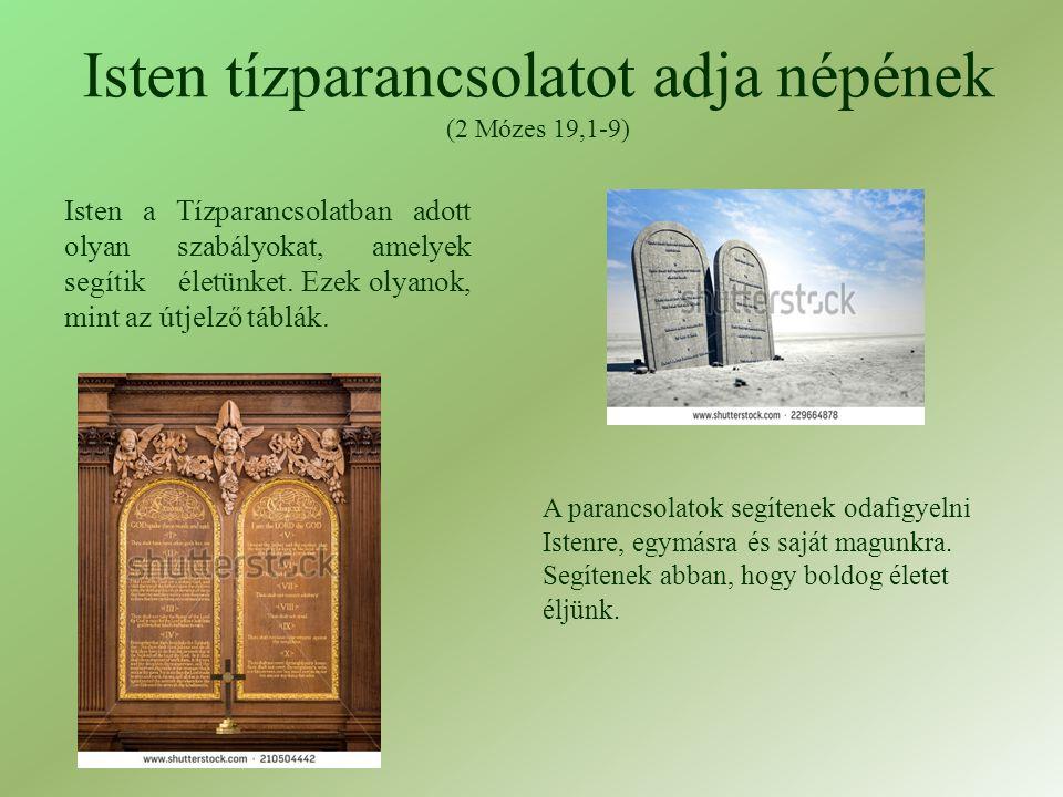 Isten tízparancsolatot adja népének (2 Mózes 19,1-9)