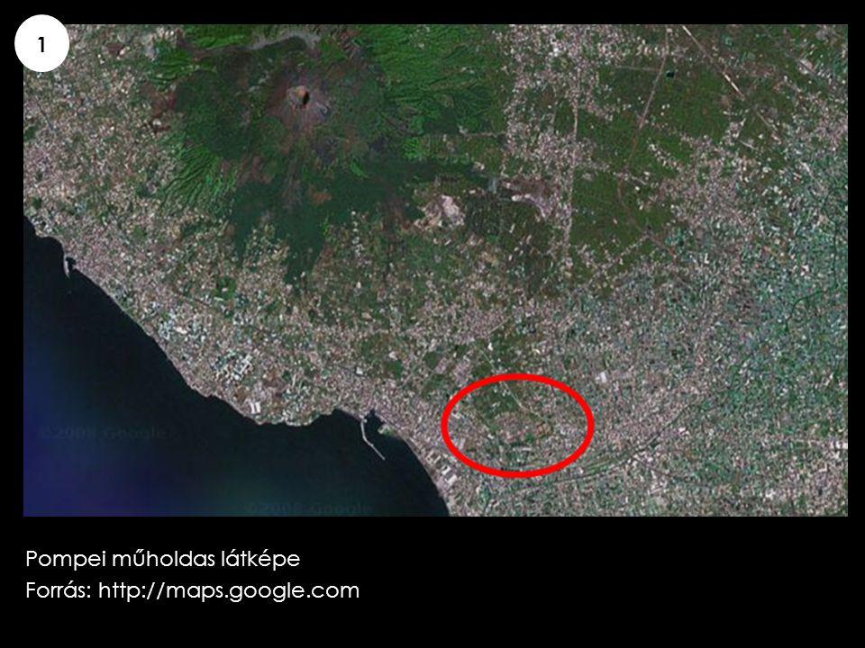 1 Pompei műholdas látképe Forrás: http://maps.google.com