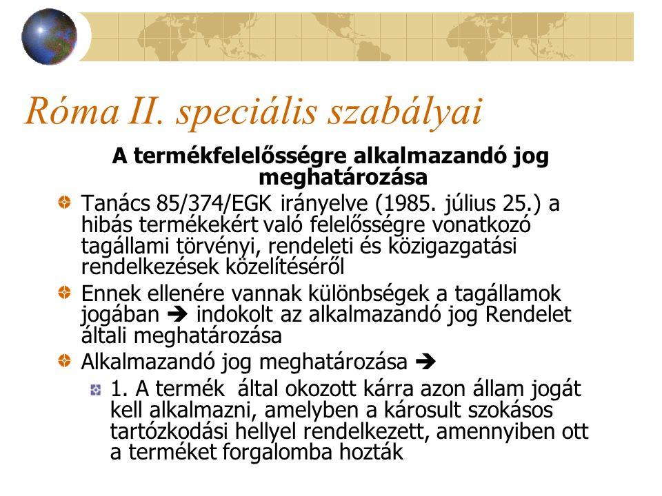 Róma II. speciális szabályai