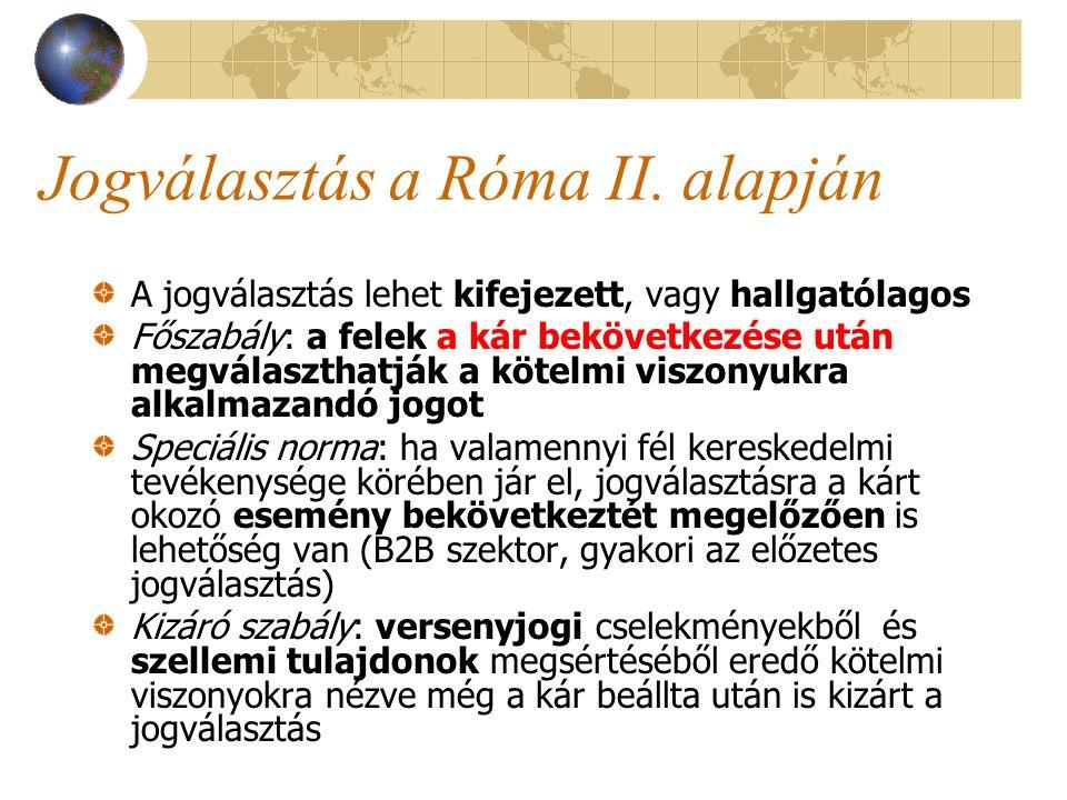 Jogválasztás a Róma II. alapján