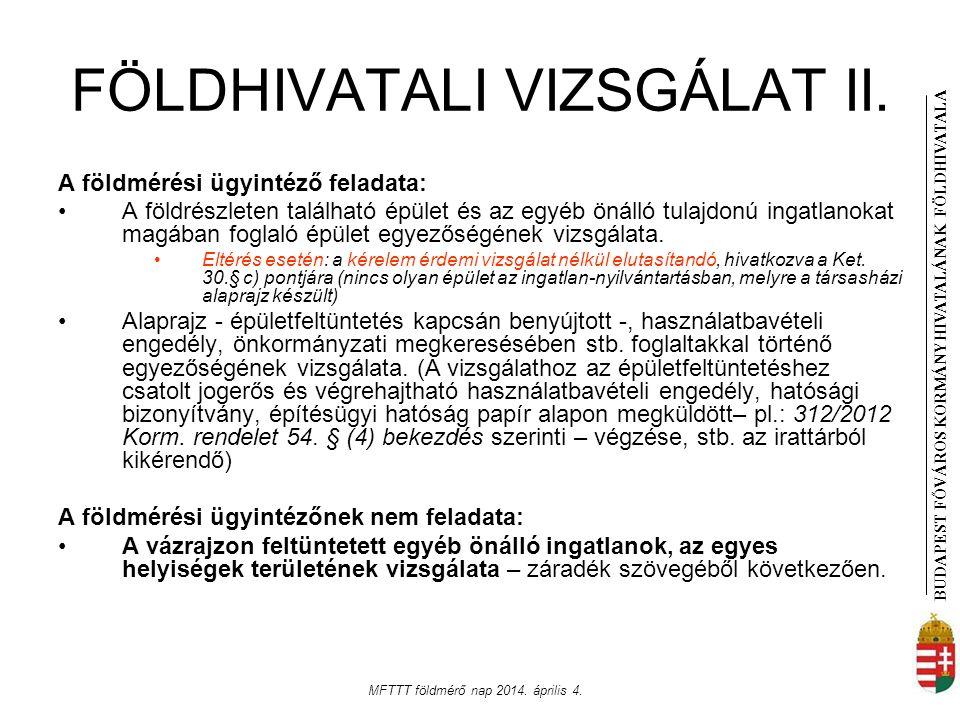 FÖLDHIVATALI VIZSGÁLAT II.