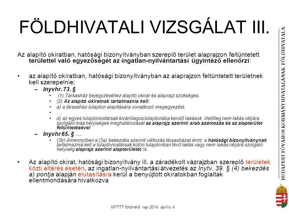 FÖLDHIVATALI VIZSGÁLAT III.