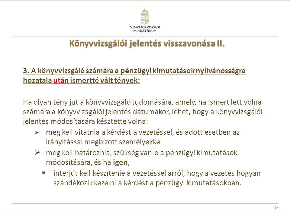 Könyvvizsgálói jelentés visszavonása II.