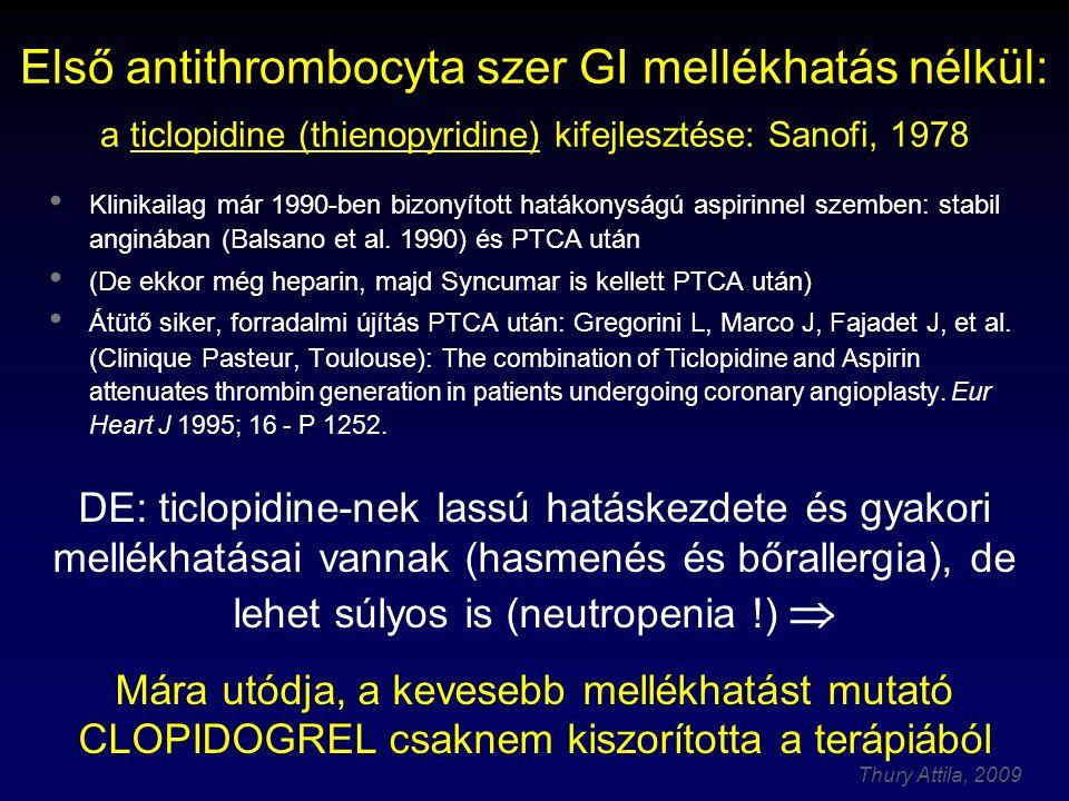 Első antithrombocyta szer GI mellékhatás nélkül: a ticlopidine (thienopyridine) kifejlesztése: Sanofi, 1978