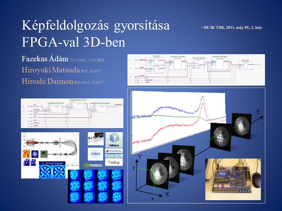Képfeldolgozás gyorsítása FPGA-val 3D-ben