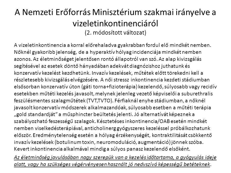 A Nemzeti Erőforrás Minisztérium szakmai irányelve a vizeletinkontinenciáról (2. módosított változat)