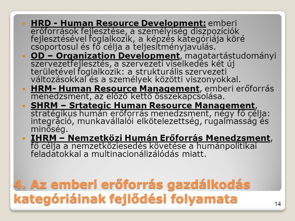 4. Az emberi erőforrás gazdálkodás kategóriáinak fejlődési folyamata