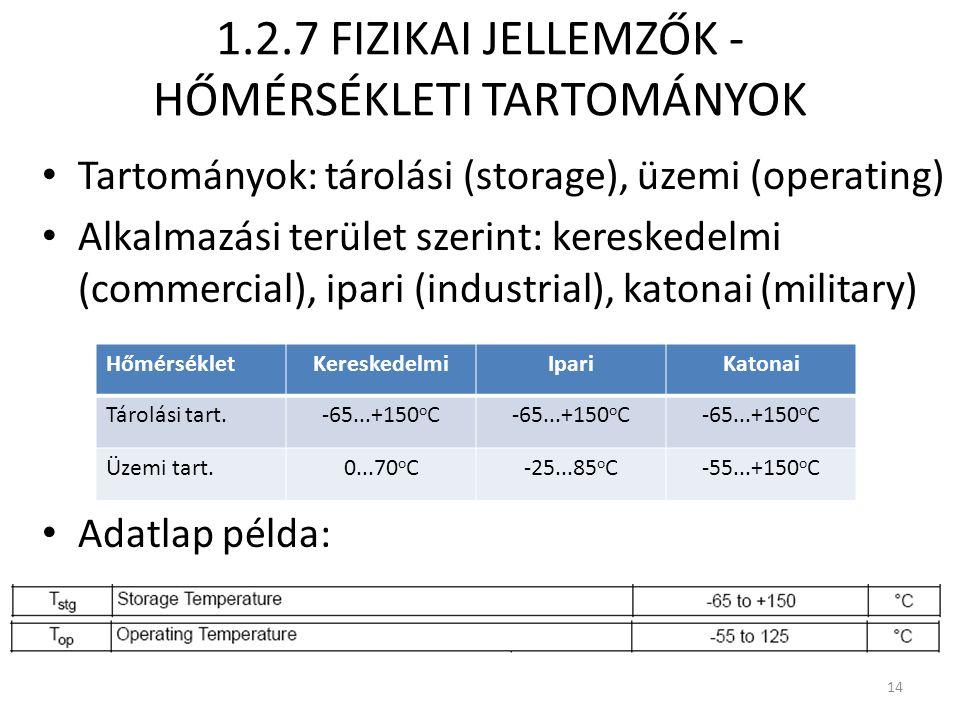 1.2.7 FIZIKAI JELLEMZŐK - HŐMÉRSÉKLETI TARTOMÁNYOK