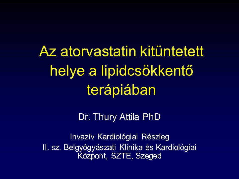 Az atorvastatin kitüntetett helye a lipidcsökkentő terápiában