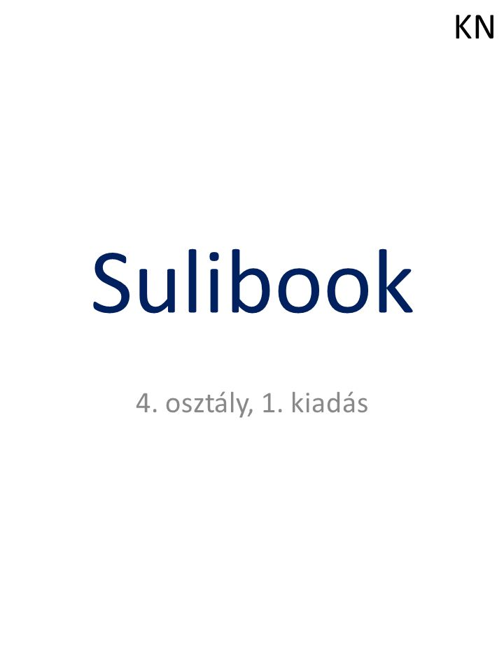 KN Sulibook 4. osztály, 1. kiadás