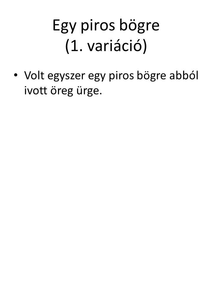 Egy piros bögre (1. variáció)