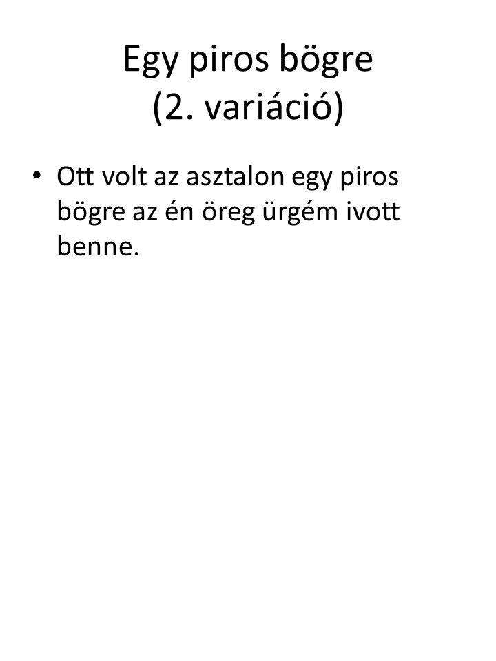 Egy piros bögre (2. variáció)