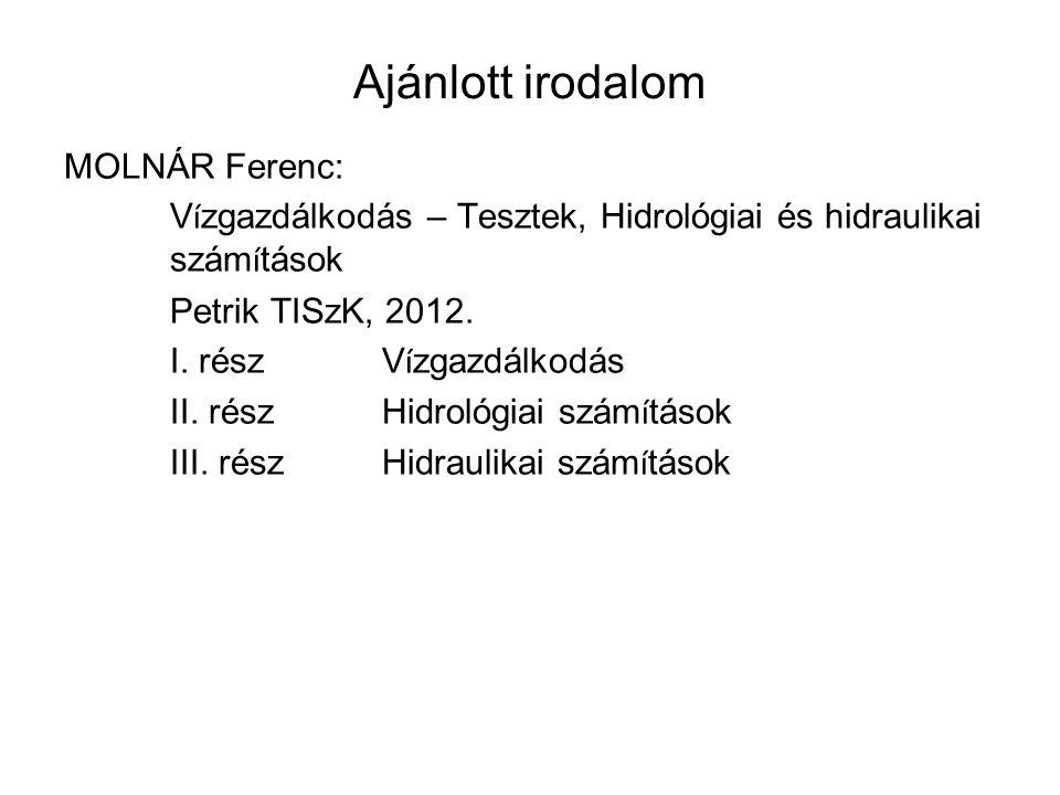 Ajánlott irodalom MOLNÁR Ferenc: