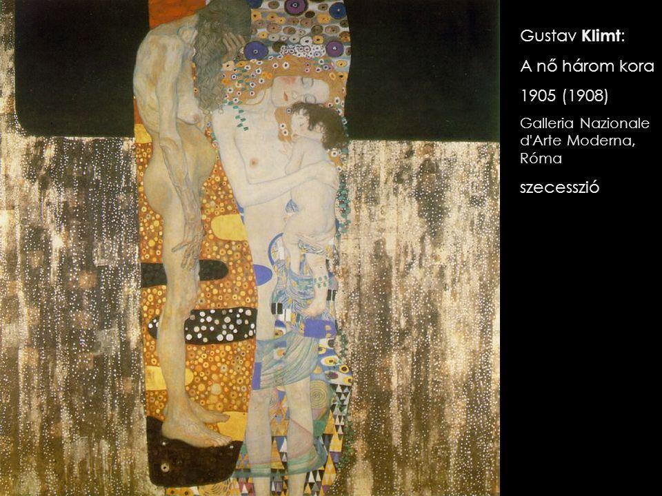 Gustav Klimt: A nő három kora 1905 (1908) szecesszió