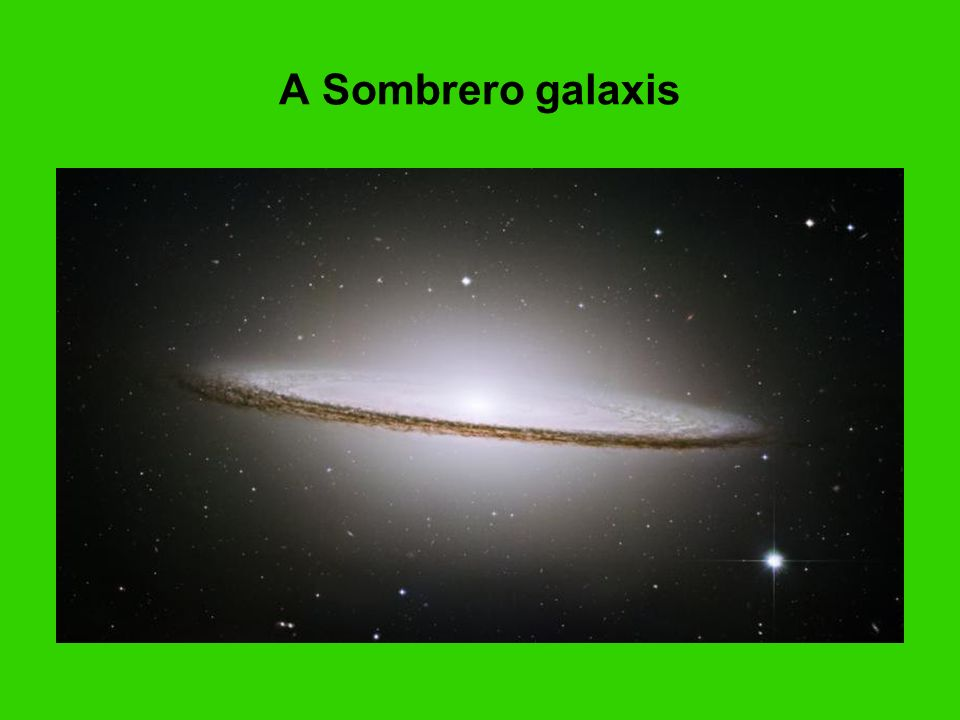 A Sombrero galaxis The Majestic Sombrero Galaxy (M104)