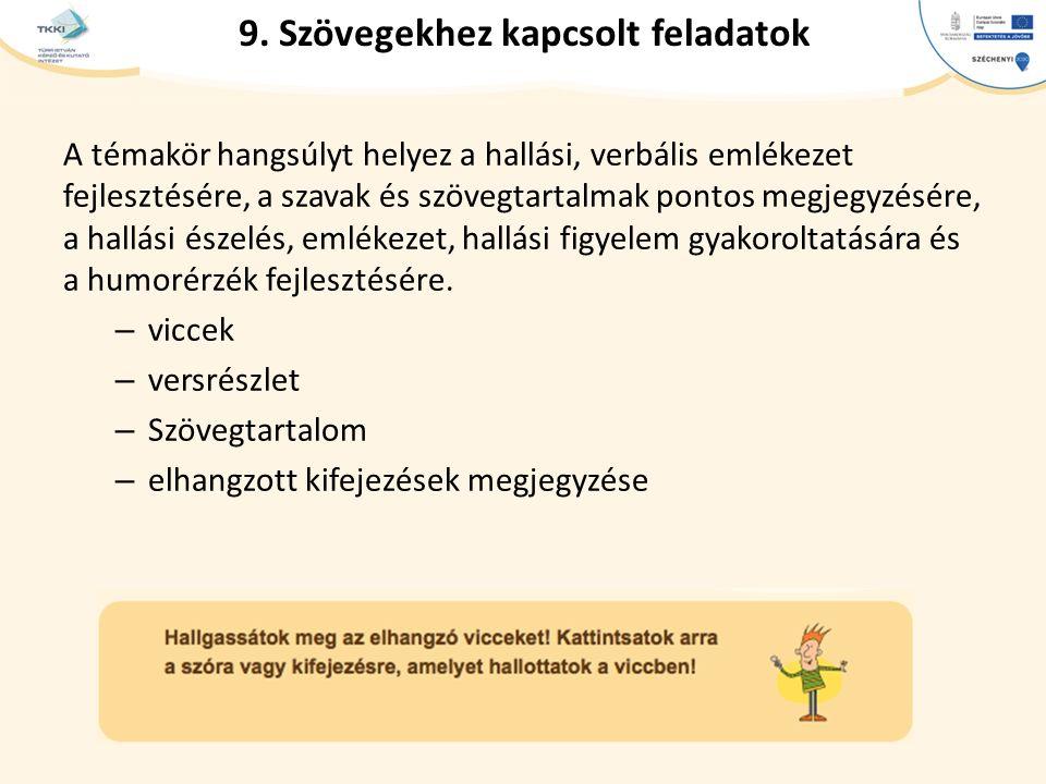 9. Szövegekhez kapcsolt feladatok