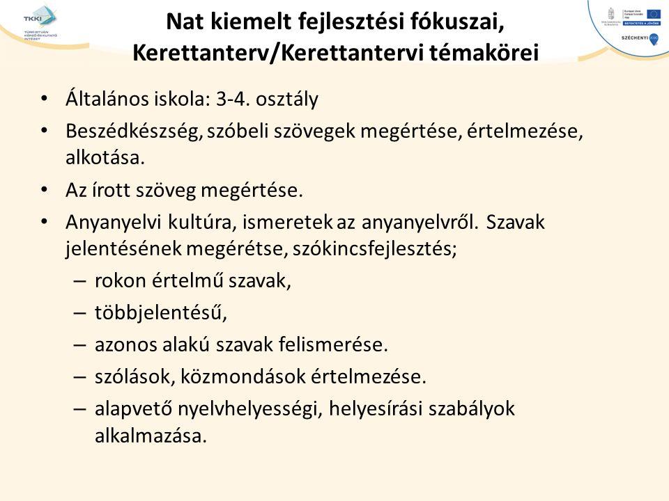 Nat kiemelt fejlesztési fókuszai, Kerettanterv/Kerettantervi témakörei