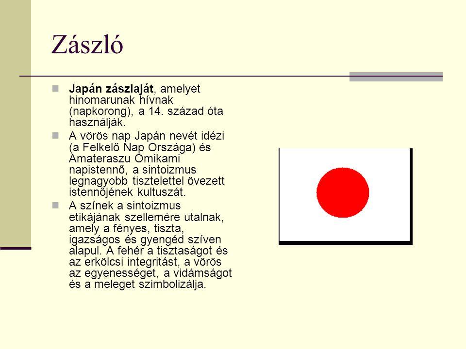 Zászló Japán zászlaját, amelyet hinomarunak hívnak (napkorong), a 14. század óta használják.